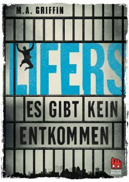 Lifers - Es gibt kein Entkommen