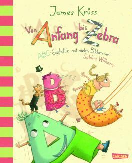 Von Anfang bis Zebra - ABC Gedichte mit vielen Bildern von Sabine Wilharm