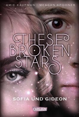 These Broken Stars - Sofia und Gideon