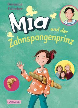 Mia und der Zahnspangenprinz