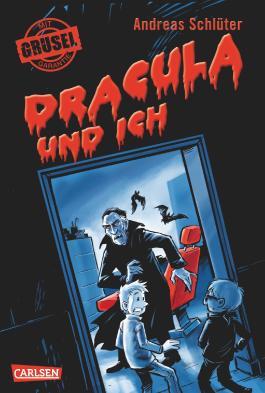 Grusel garantiert: Dracula und ich