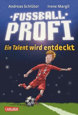 Fußballprofi 1: Fußballprofi - Ein Talent wird entdeckt