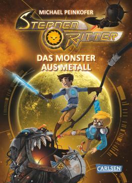 Sternenritter 5: Das Monster aus Metall