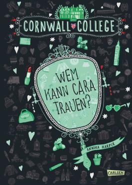 Cornwall College - Wem kann Cara trauen?