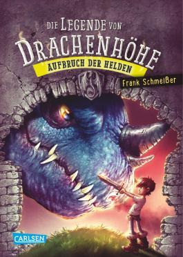 Die Legende Von Drachenhohe 2 Aufbruch Der Helden Von Frank Schmeisser Bei Lovelybooks Kinderbuch