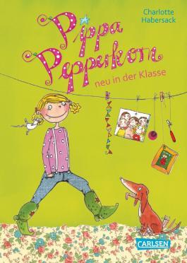 Pippa Pepperkorn 1 Pippa Pepperkorn Neu In Der Klasse Von Charlotte Habersack Bei Lovelybooks Kinderbuch