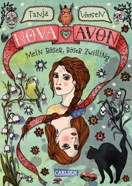 Nova und Avon - Mein böser, böser Zwilling