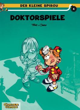 Der kleine Spirou, Band 4: Doktorspiele