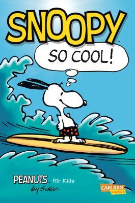 Peanuts für Kids 1: Snoopy – So cool!