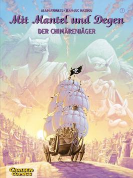 Mit Mantel und Degen, Band 7: Der Chimärenjäger