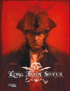 Long John Silver: Long John Silver Gesamtausgabe