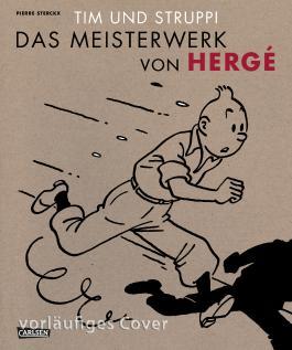 Tim und Struppi - Das Meisterwerk von Hergé