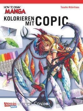 How To Draw Manga: Kolorieren mit Copic-Stiften