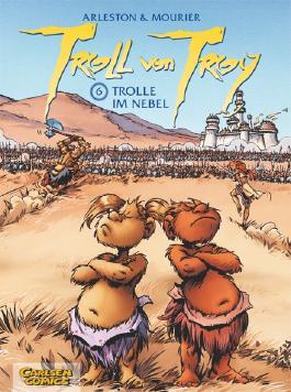 Troll von Troy 6: Trolle im Nebel