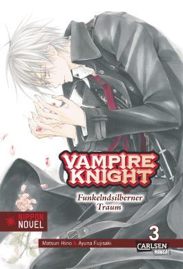 Vampire Knight (Nippon Novel) 3