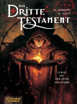 Das dritte Testament, Band 3: Lukas