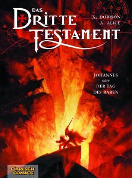Das dritte Testament 4: Johannes