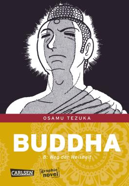 Buddha 8 - Der Weg der Weisheit