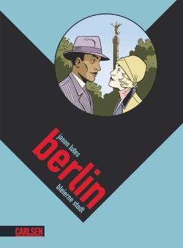 Berlin 2: Bleierne Stadt