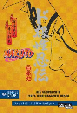Die Geschichte eines unbeugsamen Ninja (Nippon Novel)