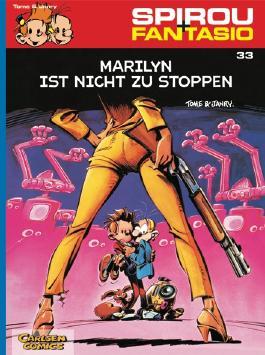 Spirou & Fantasio 33: Marilyn ist nicht zu stoppen