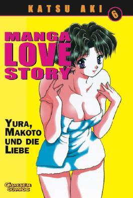 Manga Love Story. Bd.6