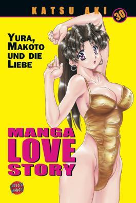 Manga Love Story. Bd.30