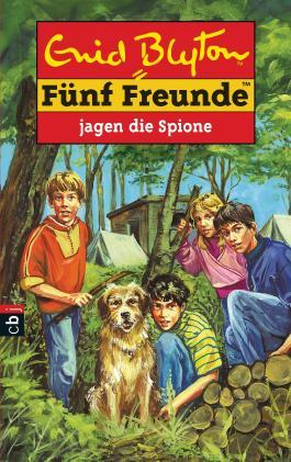 Fünf Freunde jagen die Spione