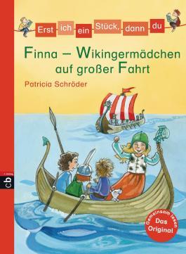 Erst ich ein Stück, dann du - Finna - Wikingermädchen auf großer Fahrt