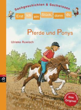 Erst ich ein Stück, dann du - Pferde und Ponys