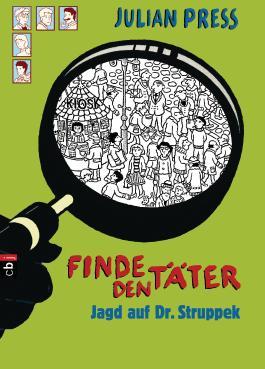 Finde den Täter - Jagd auf Dr. Struppek