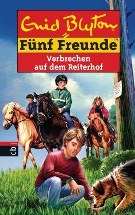 Fünf Freunde - Verbrechen auf dem Reiterhof