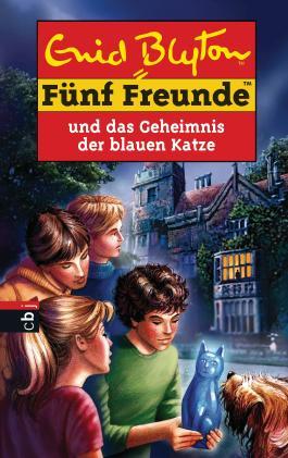 Fünf Freunde und das Geheimnis der blauen Katze