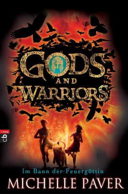 Gods and Warriors - Im Bann der Feuergöttin