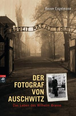Der Fotograf von Auschwitz - Das Leben des Wilhelm Brasse