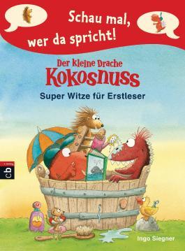 Der kleine Drache Kokosnuss - Super Witze für Erstleser