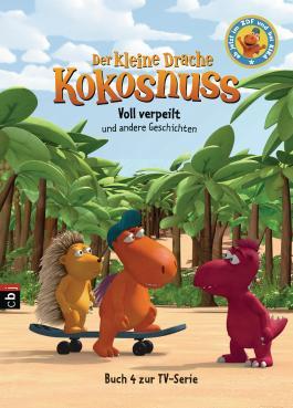 Der kleine Drache Kokosnuss - Voll verpeilt und andere Geschichten - -