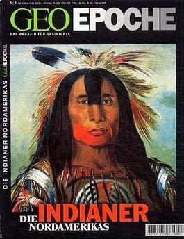 GEO Epoche / Indianer Nordamerikas