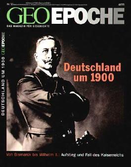 GEO Epoche / Deutschland um 1900