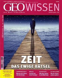 GEO Wissen / GEO Wissen 36/2005 - Zeit: Das ewige Rätsel