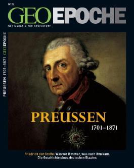 GEO Epoche / Preussen 1701-1871
