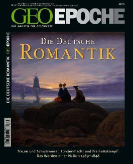 GEO Epoche / Die Deutsche Romantik