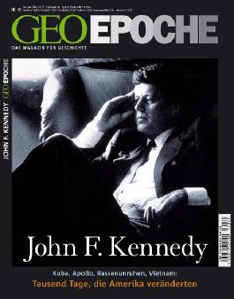GEO Epoche / Geo Epoche 40/2009 John F. Kennedy