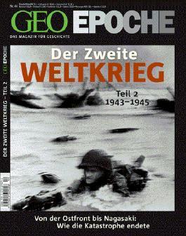 GEO Epoche 44/2010 Der 2. Weltkrieg Teil 2, 1943-1945
