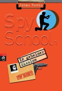 Spy School - In geheimer Mission