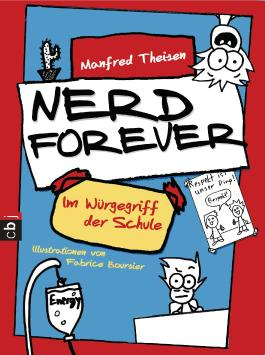 Nerd Forever - Im Würgegriff der Schule