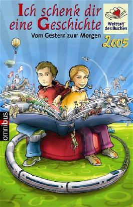 Ich schenk dir eine Geschichte 2005, Welttag des Buches