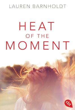 http://www.randomhouse.de/Taschenbuch/Heat-of-the-Moment/Lauren-Barnholdt/e484634.rhd