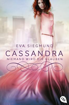 Cassandra - Niemand wird dir glauben