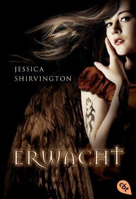 Erwacht von Jessica Shirvington bei LovelyBooks (Jugendbuch)